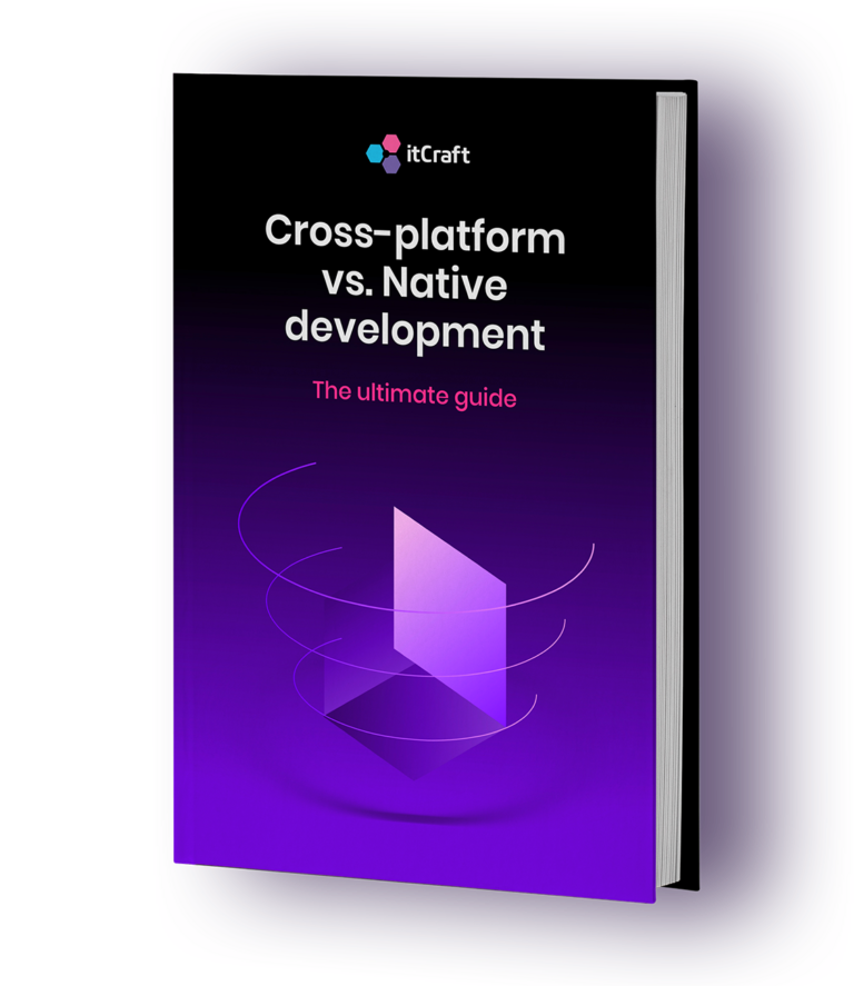 Cross-platform vs Native development ebook - itcraft